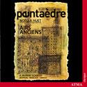 Airs Anciens, Ensemble Pentaedre de Montreal, wind quintet