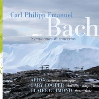 CPE Bach Symphonies & concertos by Arion Baroque Orchestra with Gary Cooper