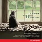 Michel CORRETTE - Les Délices de la Solitude by Les Voix Humaines