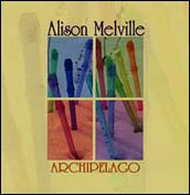 Archipelago, Alison Melville, recorder and traverso