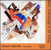 Fruit of a Different Vine, Alison Melville, recorder.