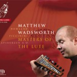 masters-of-the-lute, Matthew Wadsworth