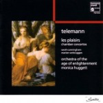 Telemann Chamber Concertos, orchestra of the age of enlightenment, Monica Huggett, Sara Cunningham, Marion Verbruggen