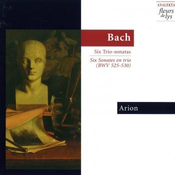 Bach - Six trio sonatas [BWV 525 to 530] by Arion ensemble