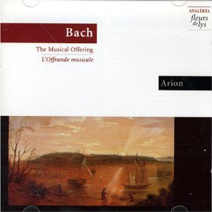 Bach - The Musical Offering by Arion ensemble