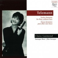 Telemann - Twelve fantasias for flute without base by Claire Guimond