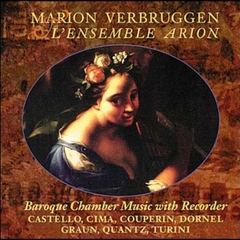 Baroque Chamber Music with Recorder, Marion Verbruggen and Arion Ensemble